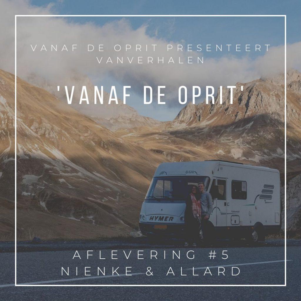 Vanaf de Oprit. De Nederlandse reispodcast interview serie over niet reizen. Afl5 Allard en Nienke van Zie je ons gaan. ziejeonsgaan