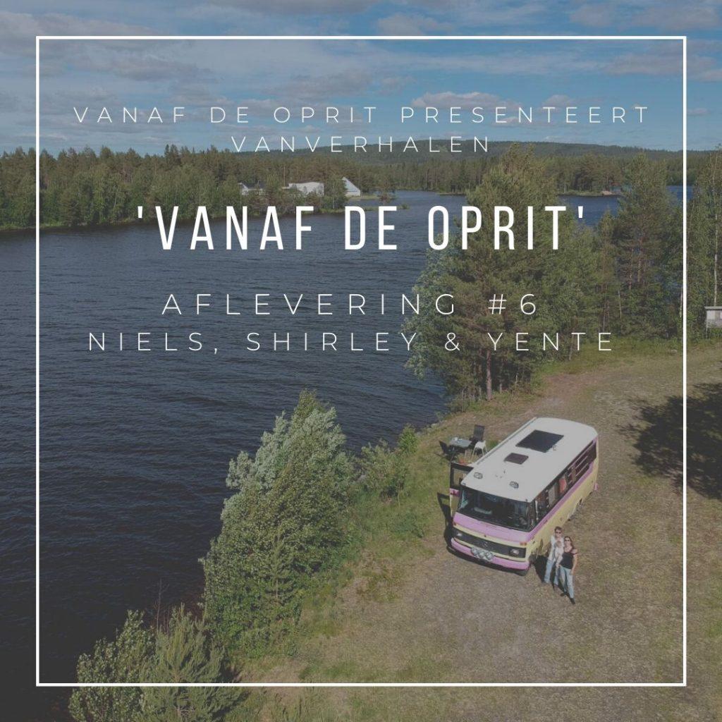Vanaf de Oprit. De Nederlandse reispodcast interview serie over niet reizen. Aflevering 6. Niels, Shirley en Yente van nielshirleyente