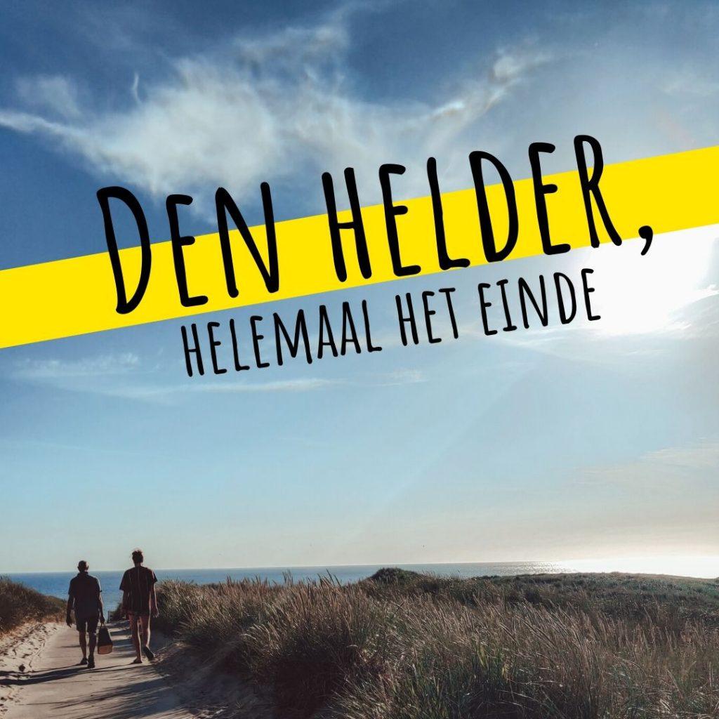 Vanverhalen presenteert: Den Helder, helemaal het einde! Aflevering 1. Natuur: 'waar een stad de zee kust' Nederlandse podcast