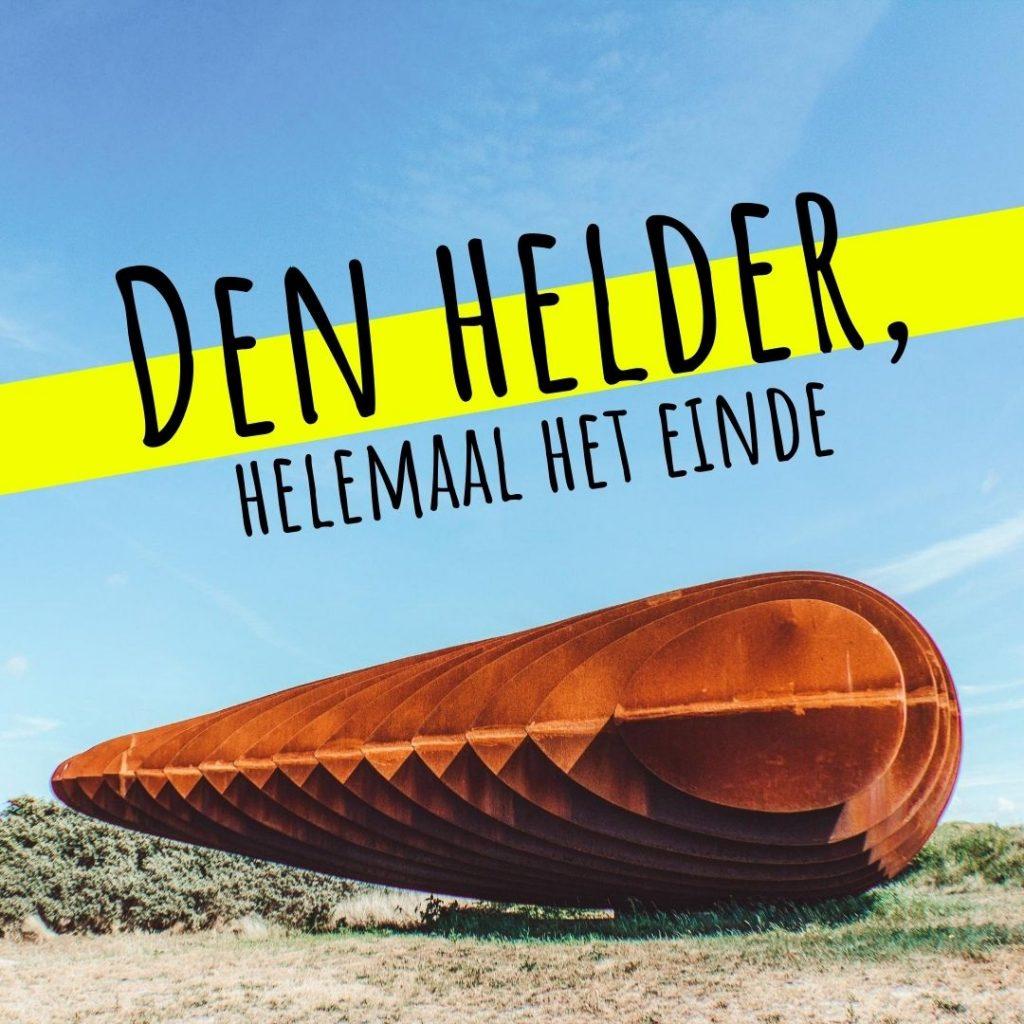Vanverhalen presenteert de podcast: Den Helder, helemaal het einde! Aflevering 5. Kunst & Cultuur: 'Den Helder, de culturele allesvreter' Nederlandse podcast