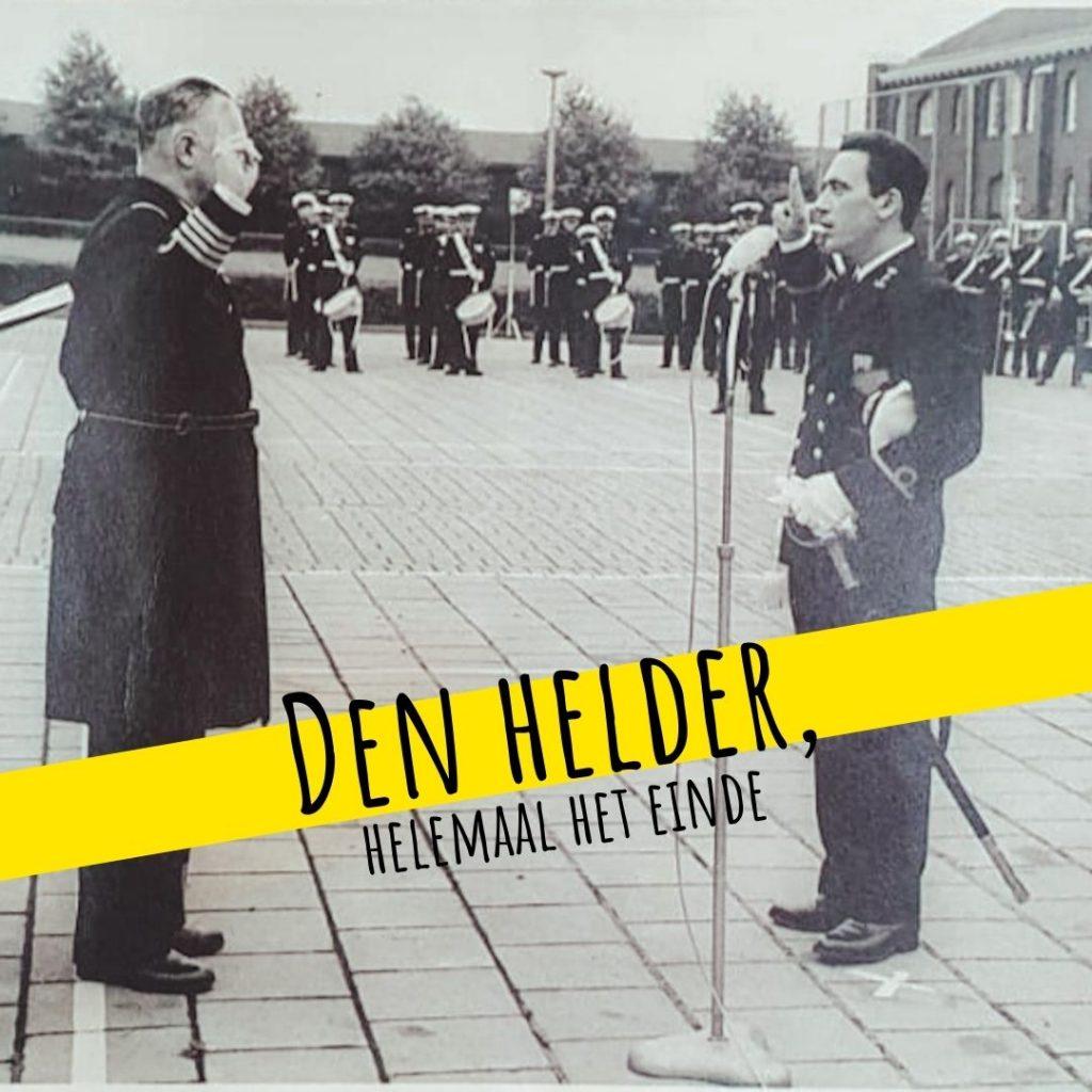 Vanverhalen presenteert de podcast: Den Helder, helemaal het einde! Aflevering 7. Marine: 'Onlosmakelijk verbonden: Den Helder, marinestad' Nederlandse podcast