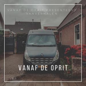 VanVerhalen presenteert: Vanaf de Oprit. De Nederlandse reispodcast interview serie over niet reizen.