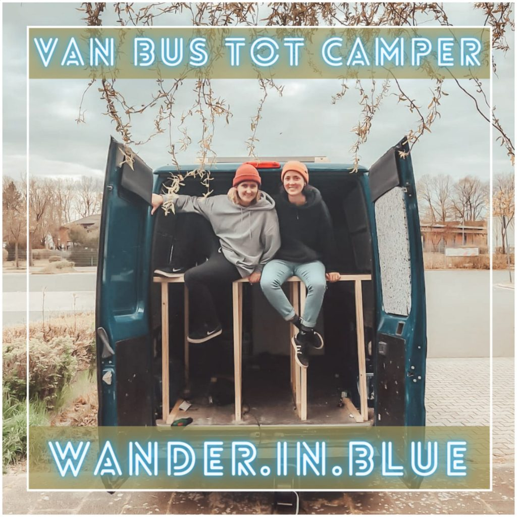 VanVerhalen presenteert de podcast Van Bus tot Camper. Een serie over het verbouwen van bestelbus tot campervan. Aflevering 1: Tanja en Marlene.  a.k.a wander in blue