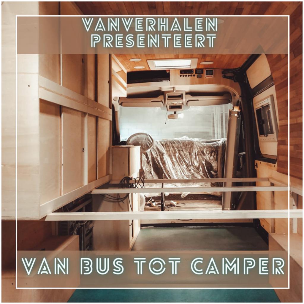 VanVerhalen presenteert de podcastserie Van Bus tot Camper. Een serie over het ombouwen van bestelbus tot campervan.